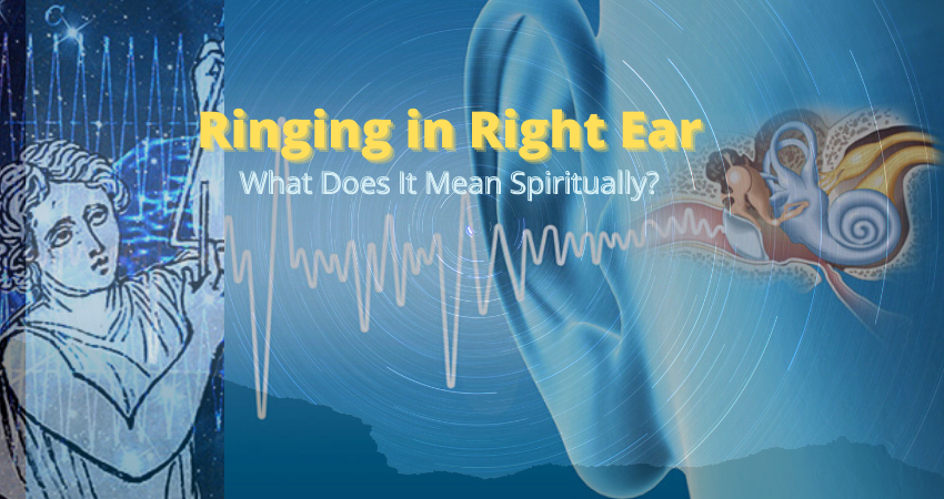 what does ringing in your right ear mean spiritually